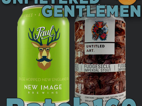 Batch 169: New Image Brewing's Paul & Untitled Art's Fudgesicle