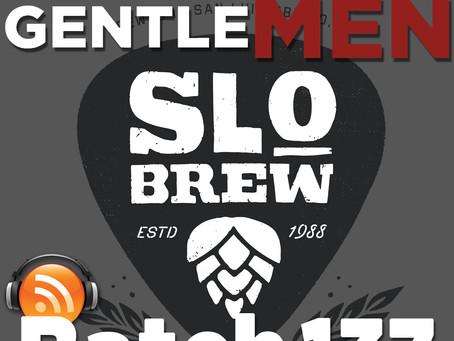 Batch 137: SLO Brew's Steve Courier