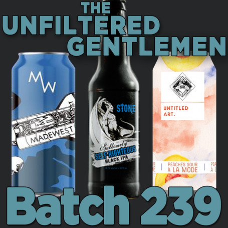 Batch 239: Stone Sublimely Self-Righteous, Untitled Art Peaches Sour A La Mode & MadeWest 5 Year...