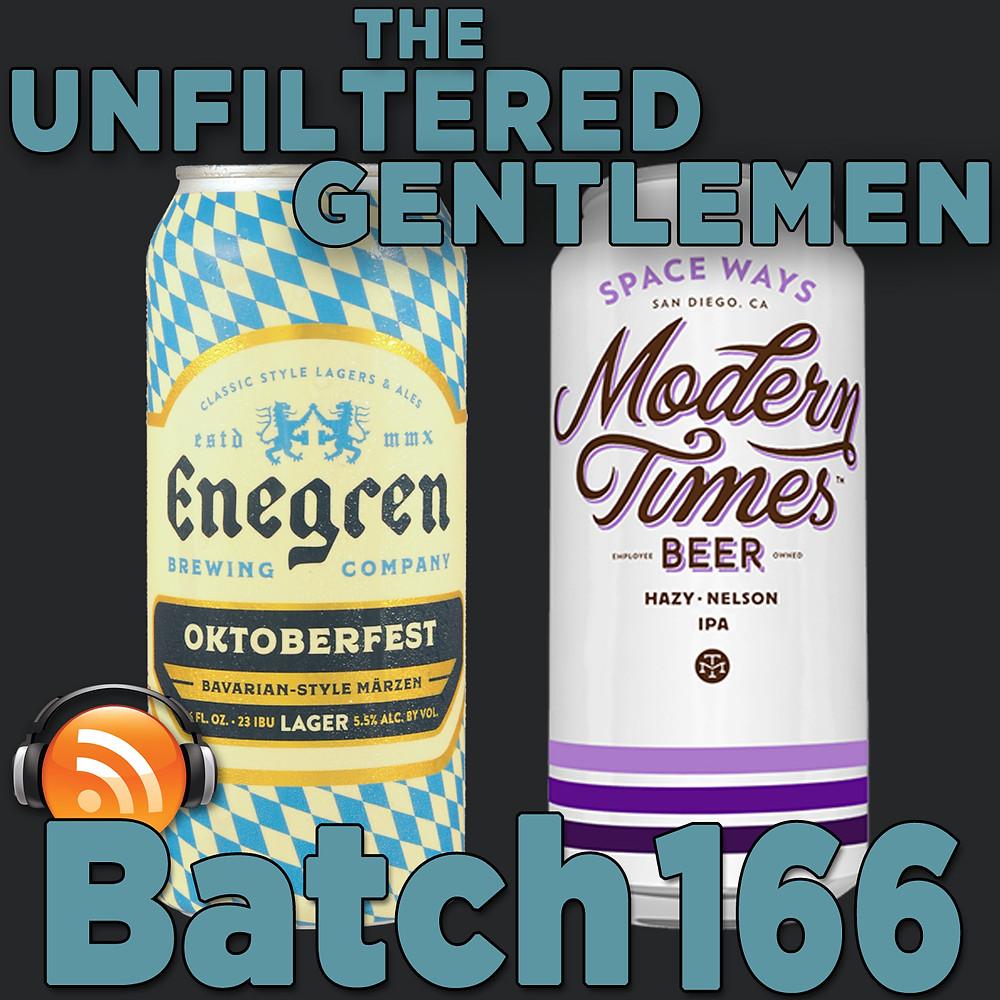 Listen to The Unfiltered Gentlemen Craft Beer Podcast Batch 166