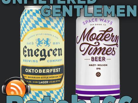 Batch 166: Enegren Brewing's Oktoberfest & Modern Times Space Ways IPA