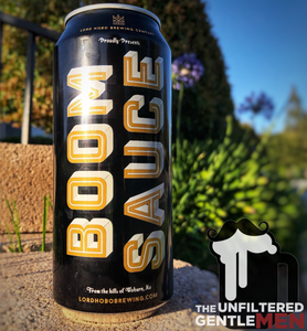 The Unfiltered Gentlemen Craft Beer Podcast with Boom Sauce and River Buddy