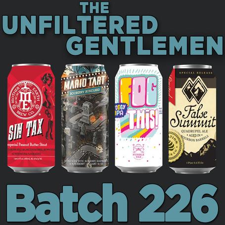 Batch226: Mother Earth Sin Tax, Humble Sea Fog This, 8 Bit Mario Tart & Elevation Beer False Summit