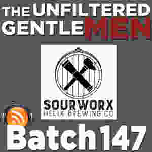Listen to The Unfiltered Gentlemen Craft Beer Podcast with Sourworx & Helix Brewing's Cameron Ball