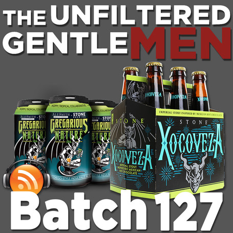 Batch 127: AleSmith Brewing Gregarious Nature IPA & Stone Xocoveza Mocha Stout