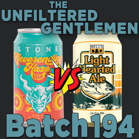 Batch 194: Stone Neverending Haze vs Bell's Light Hearted Ale & Topa Topa Women's Day IPA