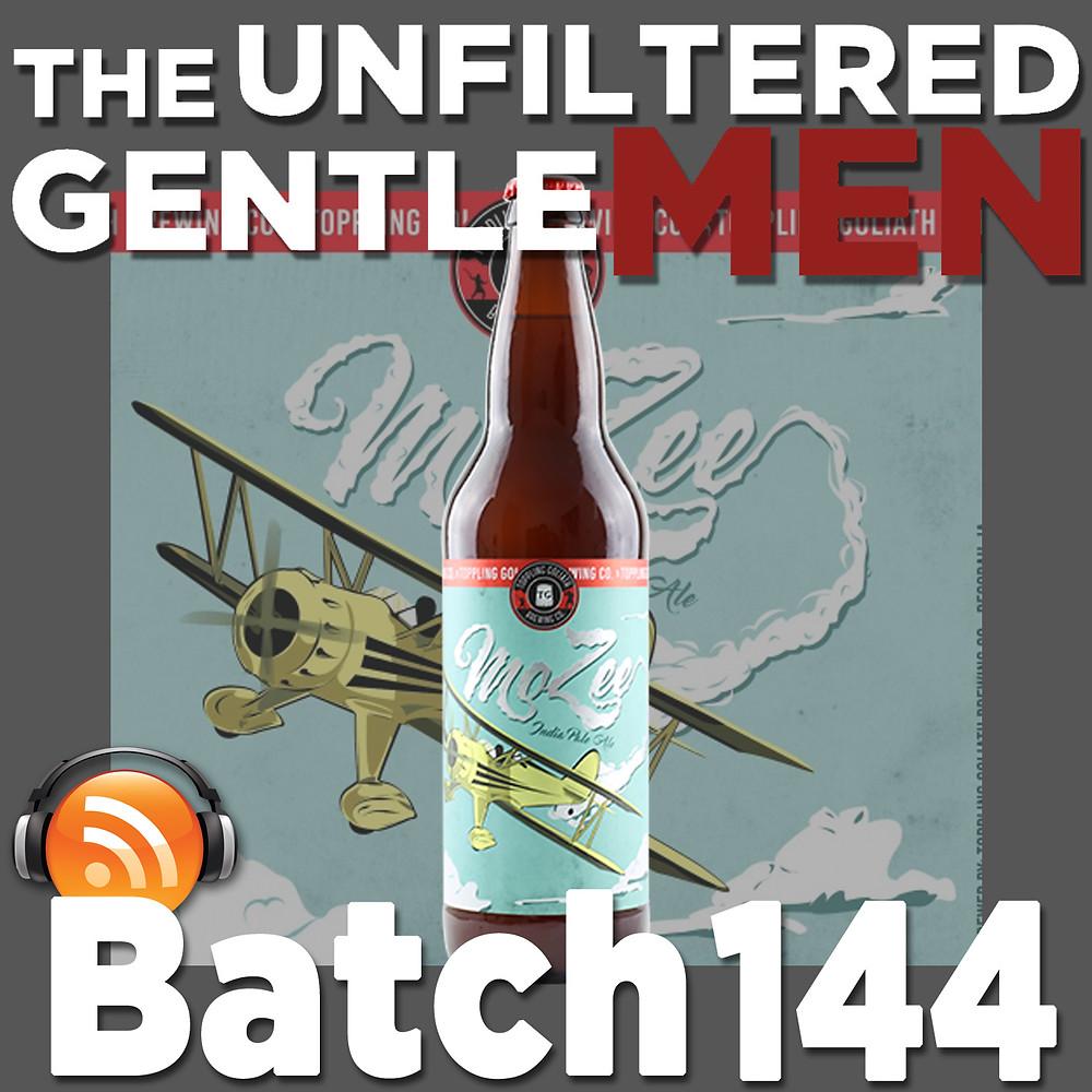 Listen to The Unfiltered Gentlemen Craft Beer Podcast Batch 144 on Spreaker