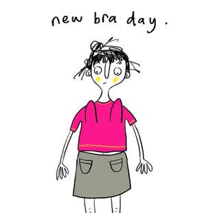New bra day