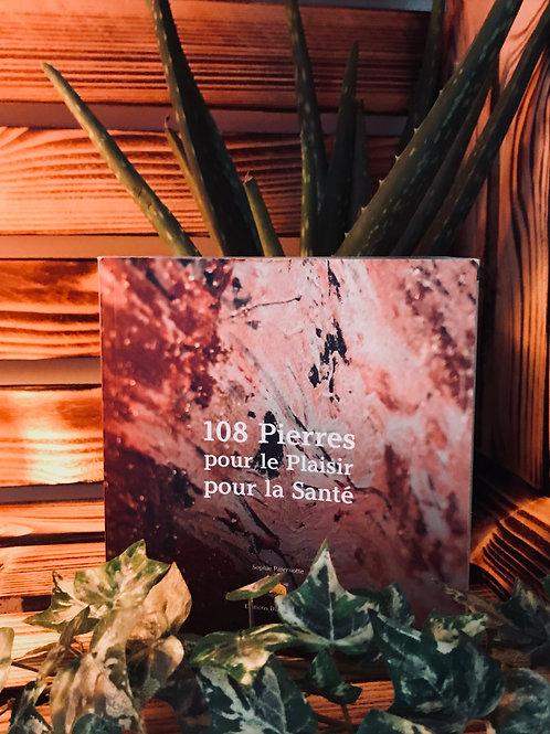 Livre : 108 Pierres pour le Plaisir, pour la Santé