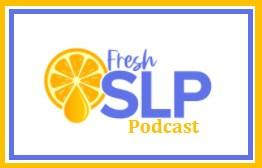Fresh SLP Podcast.jpg