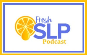 Fresh SLP Podcast.jpg