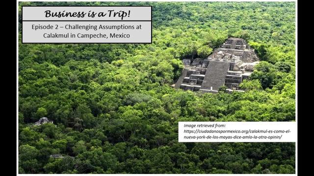 Challenging Assumptions at Calakmul