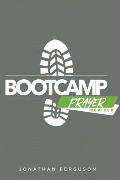 Bootcamp Prayer (Kindle Edition)