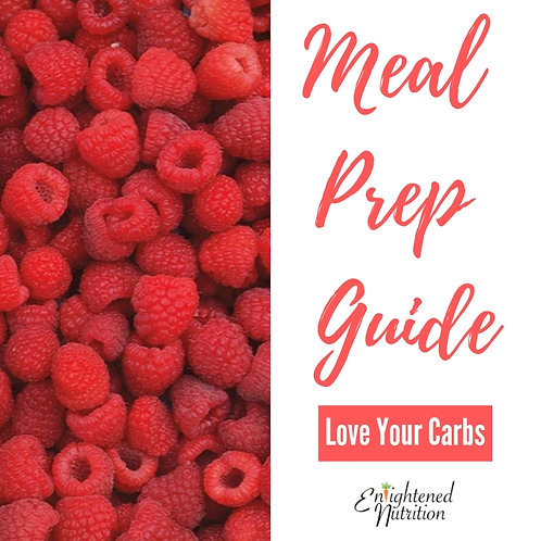 Meal Prep Guide: Love your Carbs
