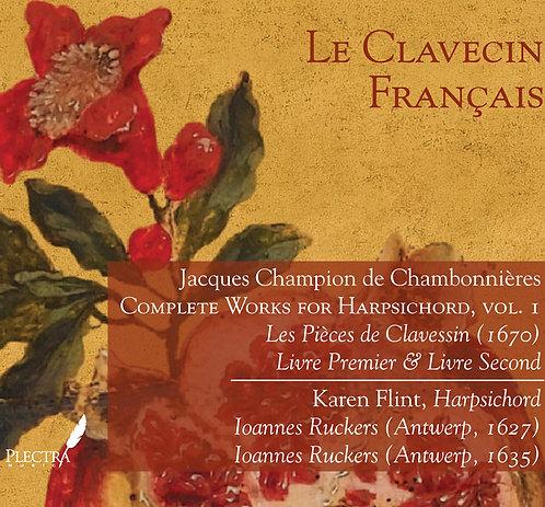 Chambonnières: Harpsichord Works, Vol. 1
