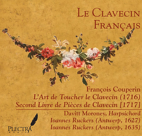 F. Couperin: 2nd Livre & L'Art de Toucher
