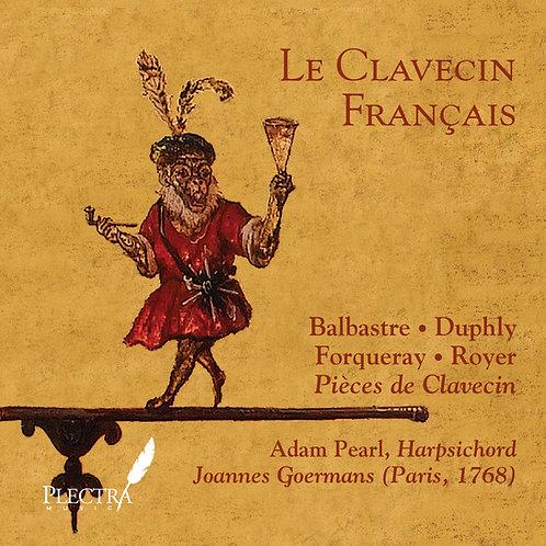 Balbastre - Duphly - Forqueray - Royer