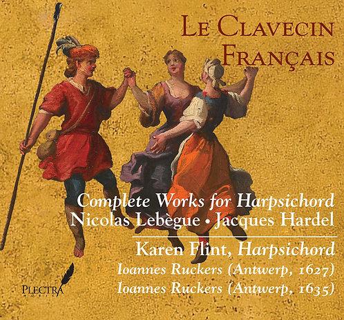 Lebègue & Hardel - Complete Works for Harpsichord