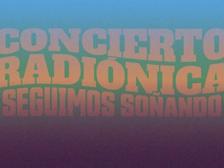 15 años del Concierto Radiónica se emitirá el 21 de noviembre