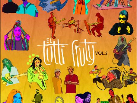 El Tutti Fruty Vol. 2:  16 artistas alternativos del Caribe Colombiano unidos en un compilado