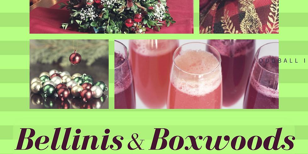 Bellinis & Boxwoods