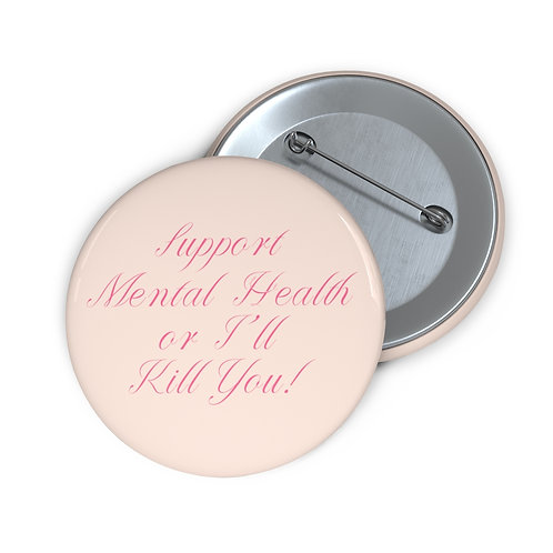 Support Mental Health Button - Pink