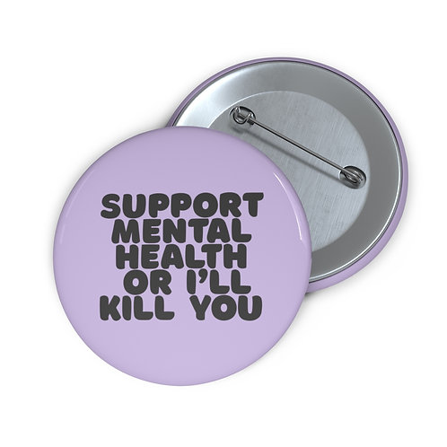 Support Mental Health Button - Lilac
