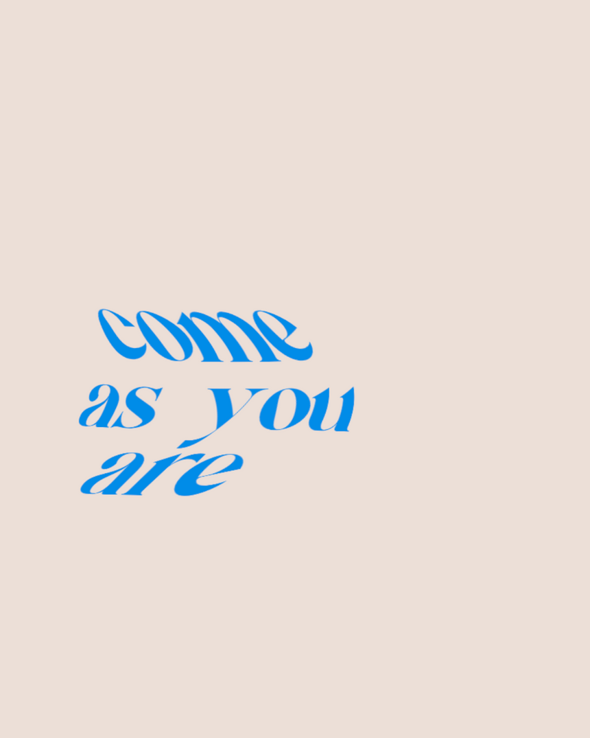 Come_As_You_Are_013021.png