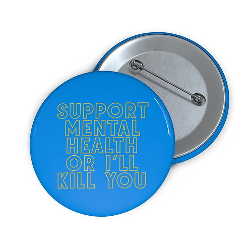 Support Mental Health Button - Blue