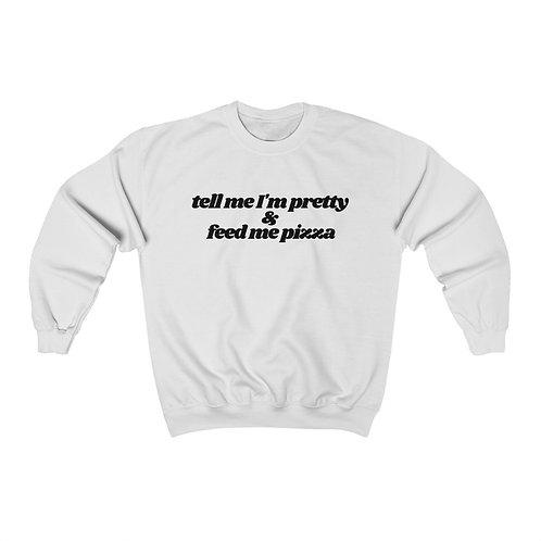 Pretty in Pizza Sweatshirt
