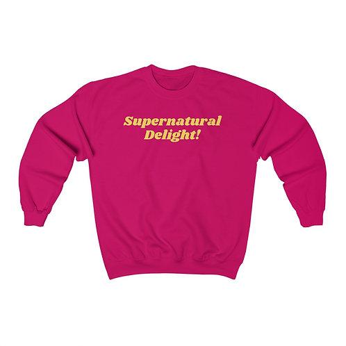 Supernatural Delight! Sweatshirt