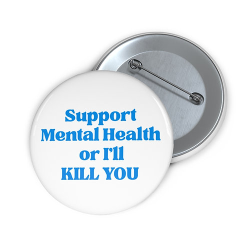 Support Mental Health Button - White