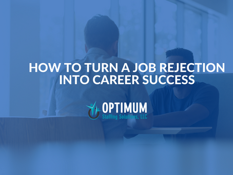 How to Turn a Job Rejection into Career Success