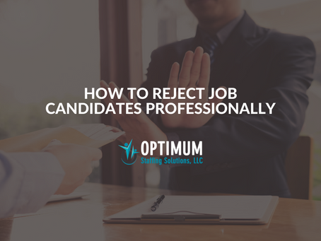 HR Blog: How to Reject Job Candidates Professionally