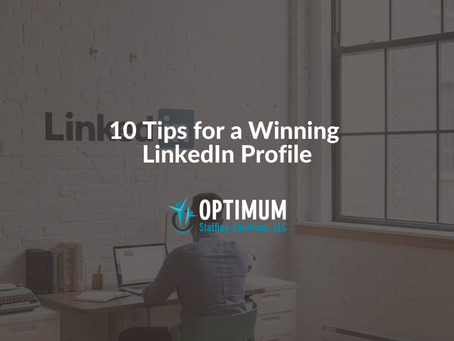 10 Tips for a Winning LinkedIn Profile