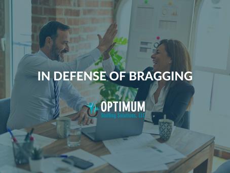 In Defense of Bragging