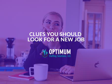Clues you Should Look for a New Job