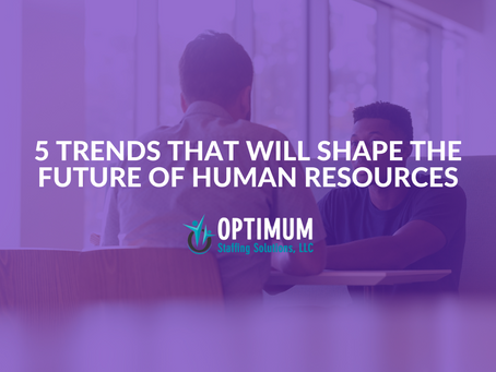 5 Trends That Will Shape The Future Of Human Resources