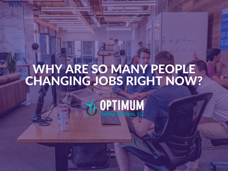 Why are So Many People Changing Jobs Right Now?
