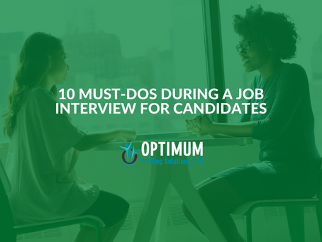 10 Must-Dos During a Job Interview for Candidates