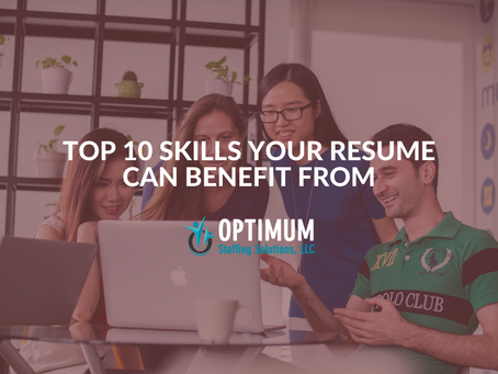 Top 10 Skills Your Resume Can Benefit From