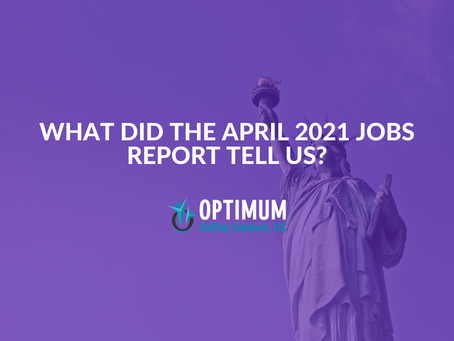 What Did The April 2021 Jobs Report Tell Us?