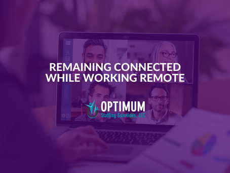 Remaining Connected While Working Remote
