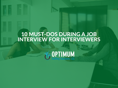 10 Must-Dos During a Job Interview for Interviewers