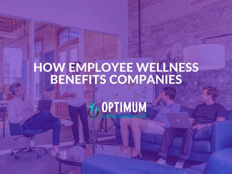 How Employee Wellness Benefits Companies