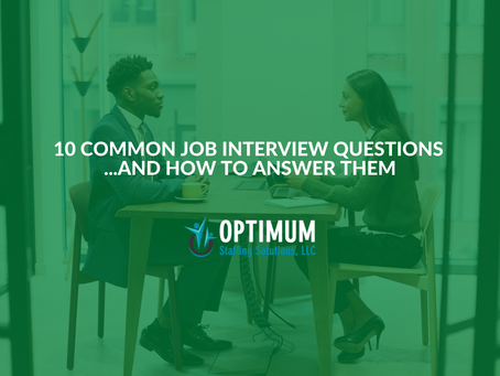 10 Common Job Interview Questions - and How to Answer Them