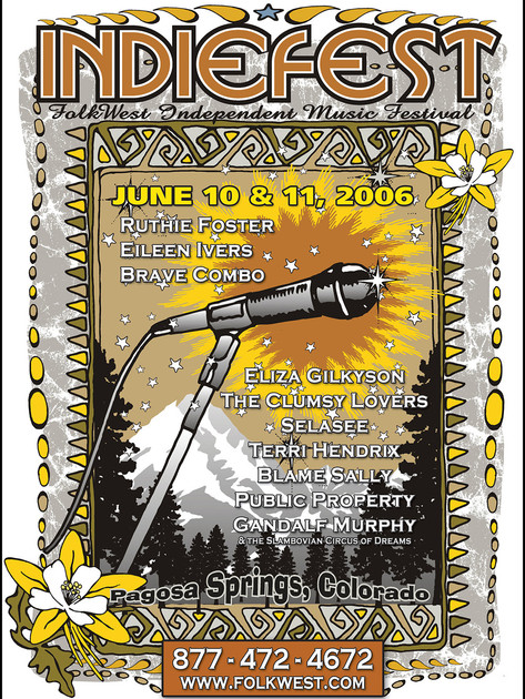 Inaugural Indiefest • June 10 & 11, 2006