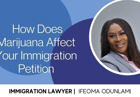 How Does Marijuana Affect Your Immigration Petition