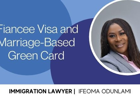 Fiancee Visa and Marriage-Based Green Card