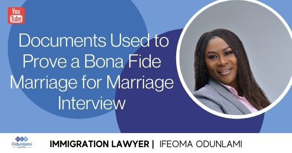 Documents Used to Prove a Bona Fide Marriage for Marriage Interview